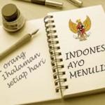 Indonesia, Ayo Menulis!